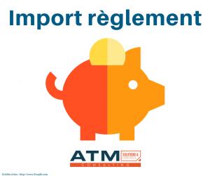 Module ATM Import règlement