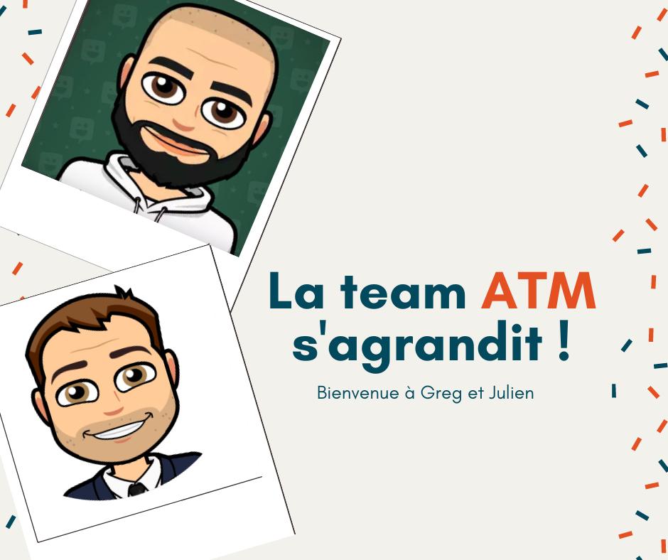 La team ATM s'agrandit !