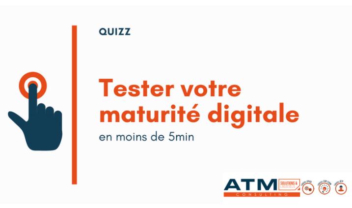 Tester votre maturité digitale
